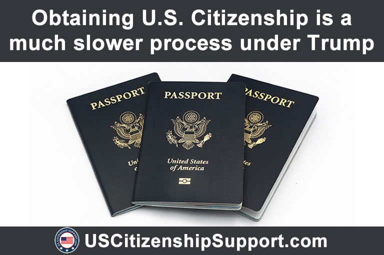US Citizenship slower process Trump